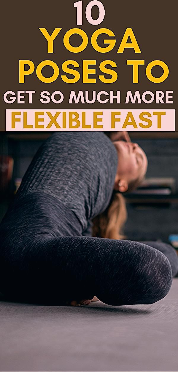 Photo of 10 Yoga Poses for Flexibility Your Body Needs