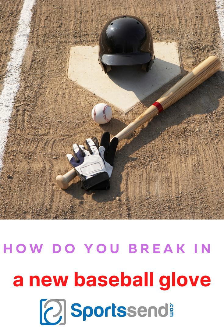 Best Way To Break In A New Baseball Glove Baseball Glove Break In Baseball Glove Baseball