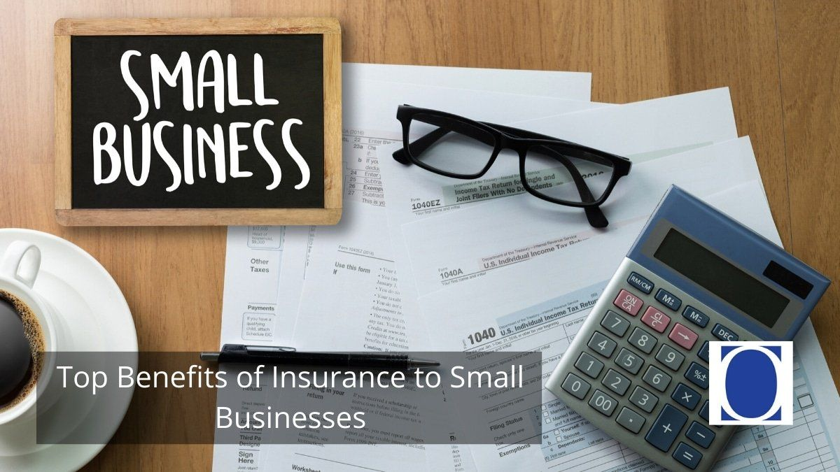 Top Benefits of Insurance to Small Businesses | Small ...