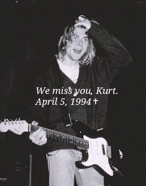 Rest.In.Peace  Kurt Donald Cobain
