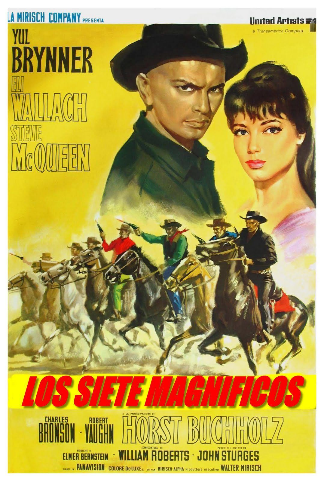 Los 7 Magnificos The Magnificent Seven 1960 Con Yul Brynner Steve Mcqueen Charles Bronson Eli W Magnificent Seven Movie Western Film The Magnificent Seven