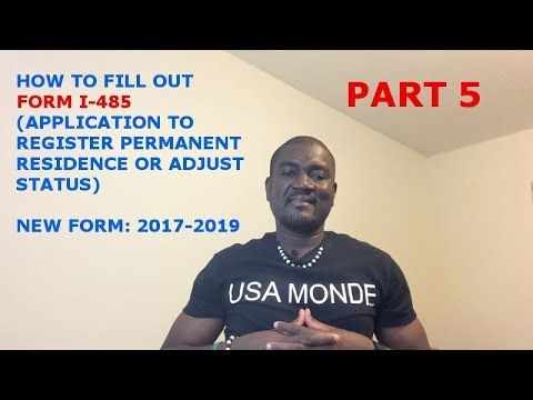 How To Fill Out Form I 485 Part 5 2017 2019 Uscis Forms