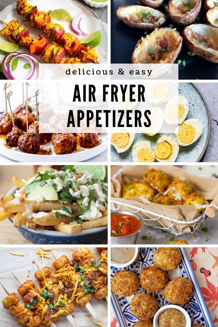 Air Fryer Appetizers Your Party Guests will Rave About in