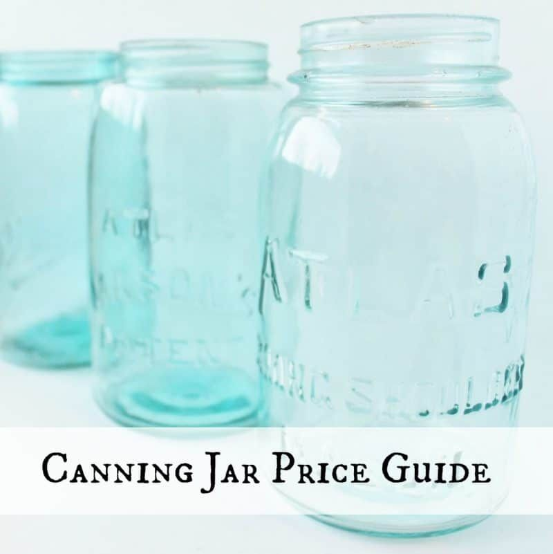 Antique Vintage Canning Jar Price Guide Canning Jars Ball