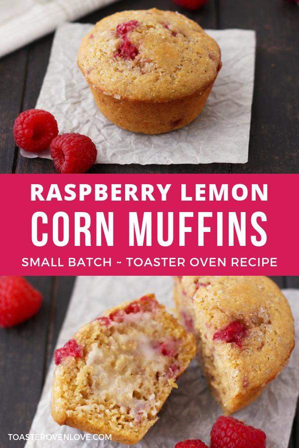 Raspberry Lemon Corn Muffins Recipe Corn Muffins Toaster Oven