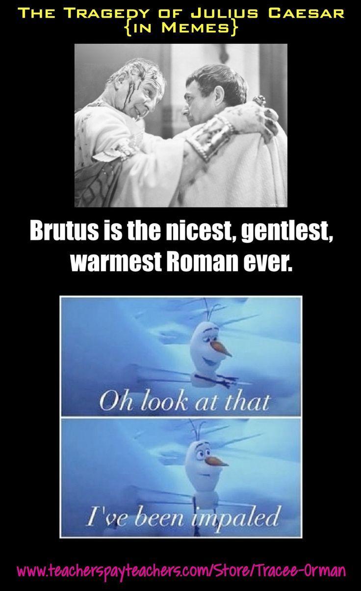 Shakespeare In Memes Tragedy Of Julius Caesar Julius Caesar Teaching Shakespeare Teacher Humor