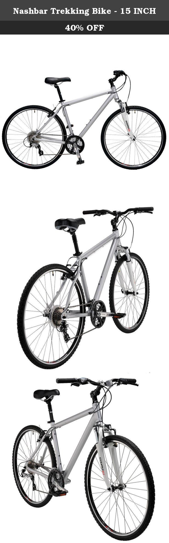 Nashbar Trekking Bike 15 Inch Trekking Feels Better When You Re