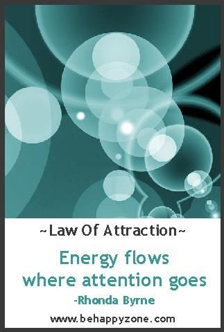 Energy Flows Where Attention Goes Rhonda Byrne The Secret Law