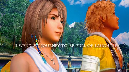 I Want My Journey To Be Full Of Laughter Yuna X Tidus Final