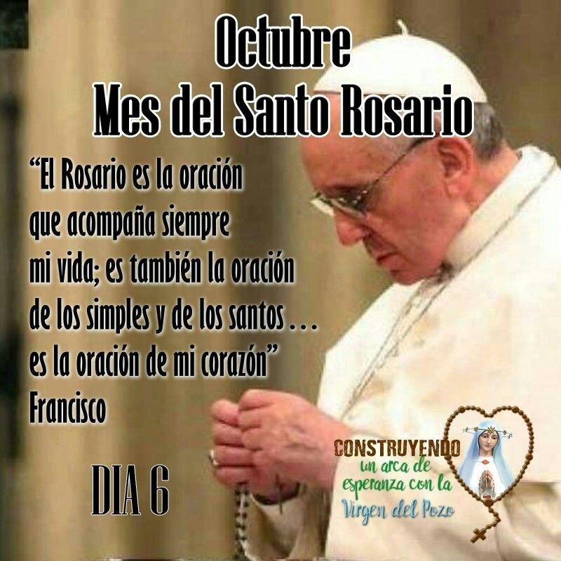 Mesdelrosario Reto Rosario Santorosario Virgendelpozo Virgendelrosariodelpozo Recemos Reto Papafrancisco Yore Rosarios Santo Rosario Frases Para Papa