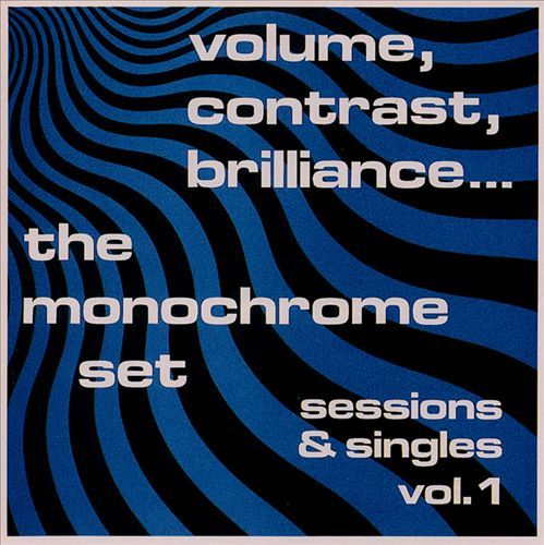 Volume Contrast Brilliance Sessions Singles Vol 1 The Monochrome Set Songs Reviews Credits Allmusi The Monochrome Set Lp Vinyl Buy Vinyl Records
