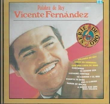 Precision Series Vicente Fernandez - Palabra DE Rey