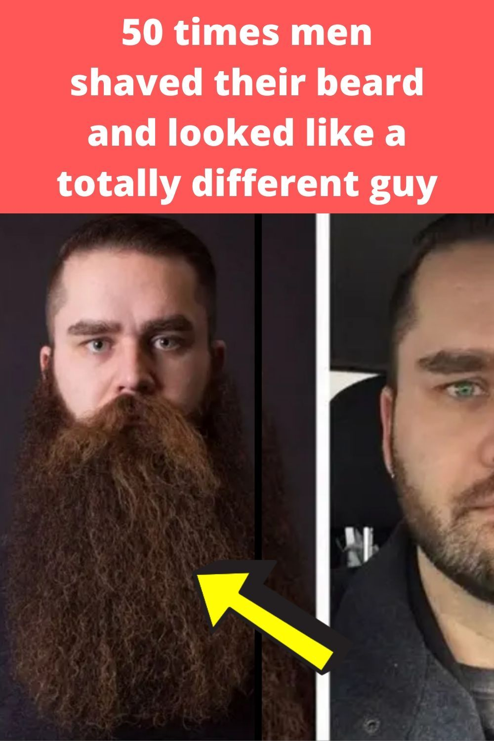 75 Times men shaved their beards and looked like a