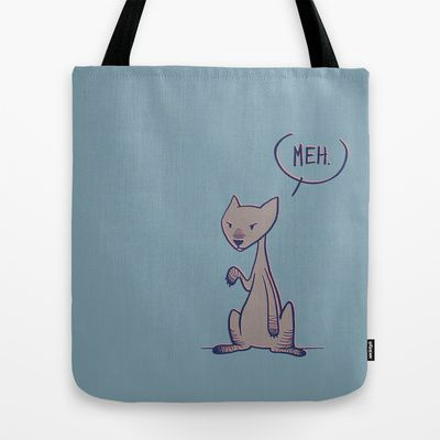 Meh... Tote Bag by Marmota Minima - $22.00