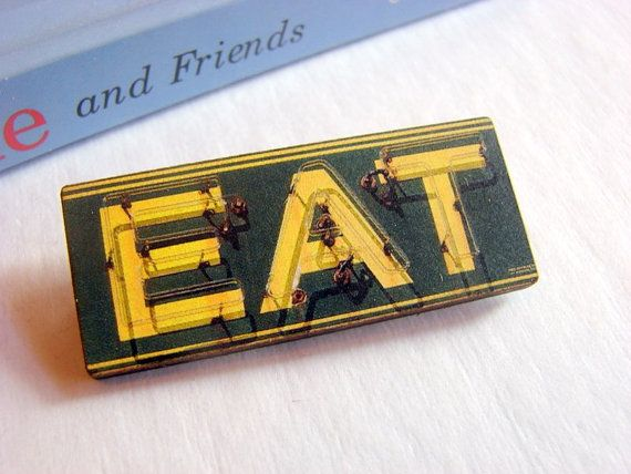 Soooo cool! Vintage Diner Neon Sign Brooch Eat Retro Paper by mimiandlucy