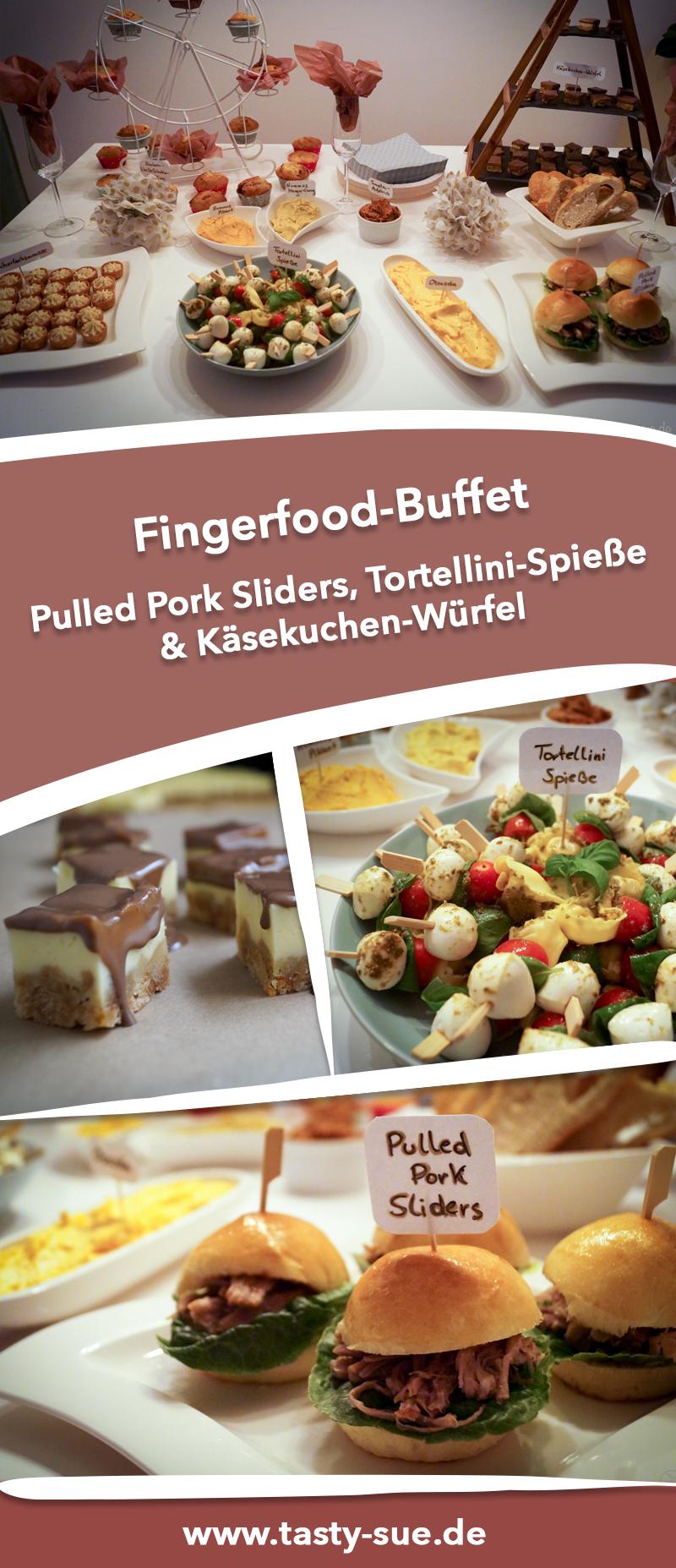 Ein buntes Fingerfood Buffet - für jeden was dabei #buffet