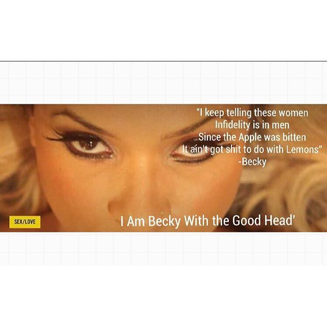 """Becky with the GOOD HEAD!  """"I keep telling these women, Infidelity is in men, Since Apple was bitten, It ain't got shit to do with Lemons""""   #lemonade #beckywiththatgoodhair #formation #formationworldtour #tidal #apple #beyonce #jayz #rachel #funnymemes #funnypictures #parody #karrinesteffans #Repin @imlovinglemonade"""