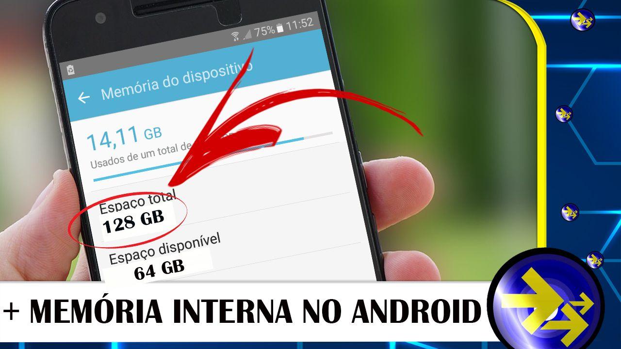 Como Aumentar A Memoria Do Celular Android 2018 Celular Android