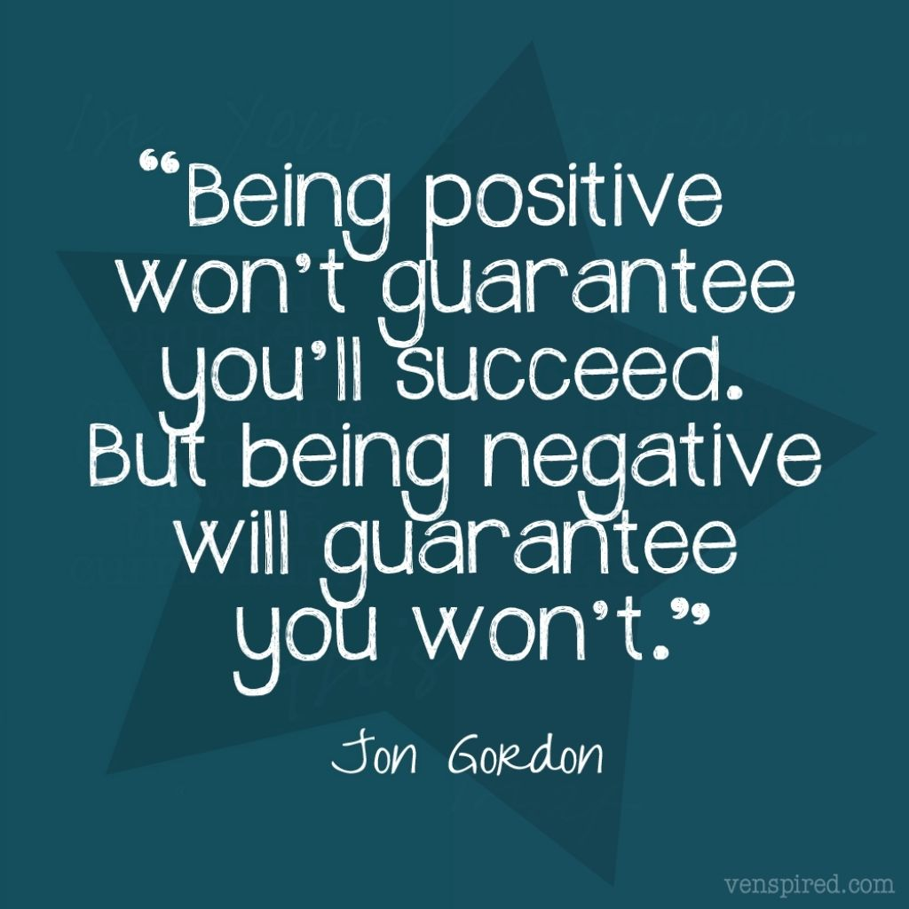 Quotes On Being Positive Quote On Being Positive Quotes About Being Positive Quote Addicts