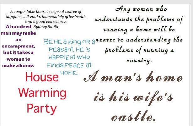 Housewarming Quotes  Useful    Housewarming Quotes