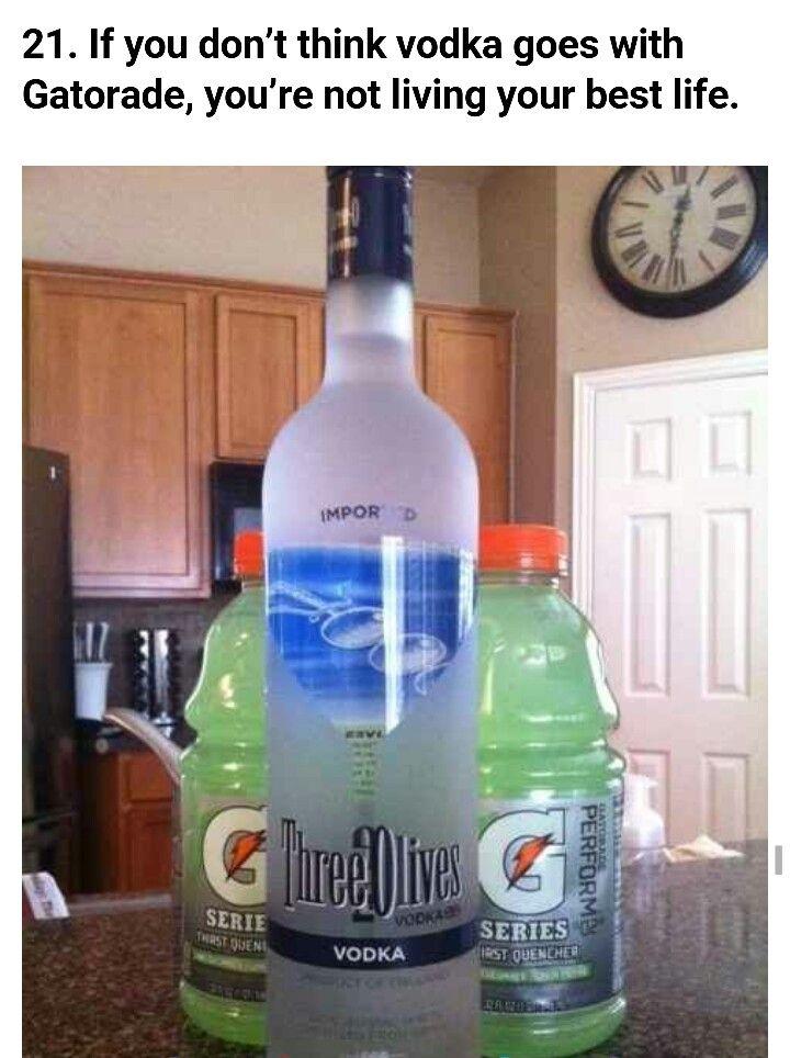 Vodka and gatorade   Drinks   Pinterest