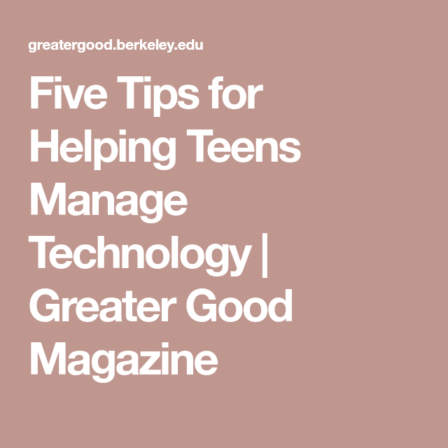 Five Tips For Helping Teens Manage >> Five Tips For Helping Teens Manage Technology Texting And