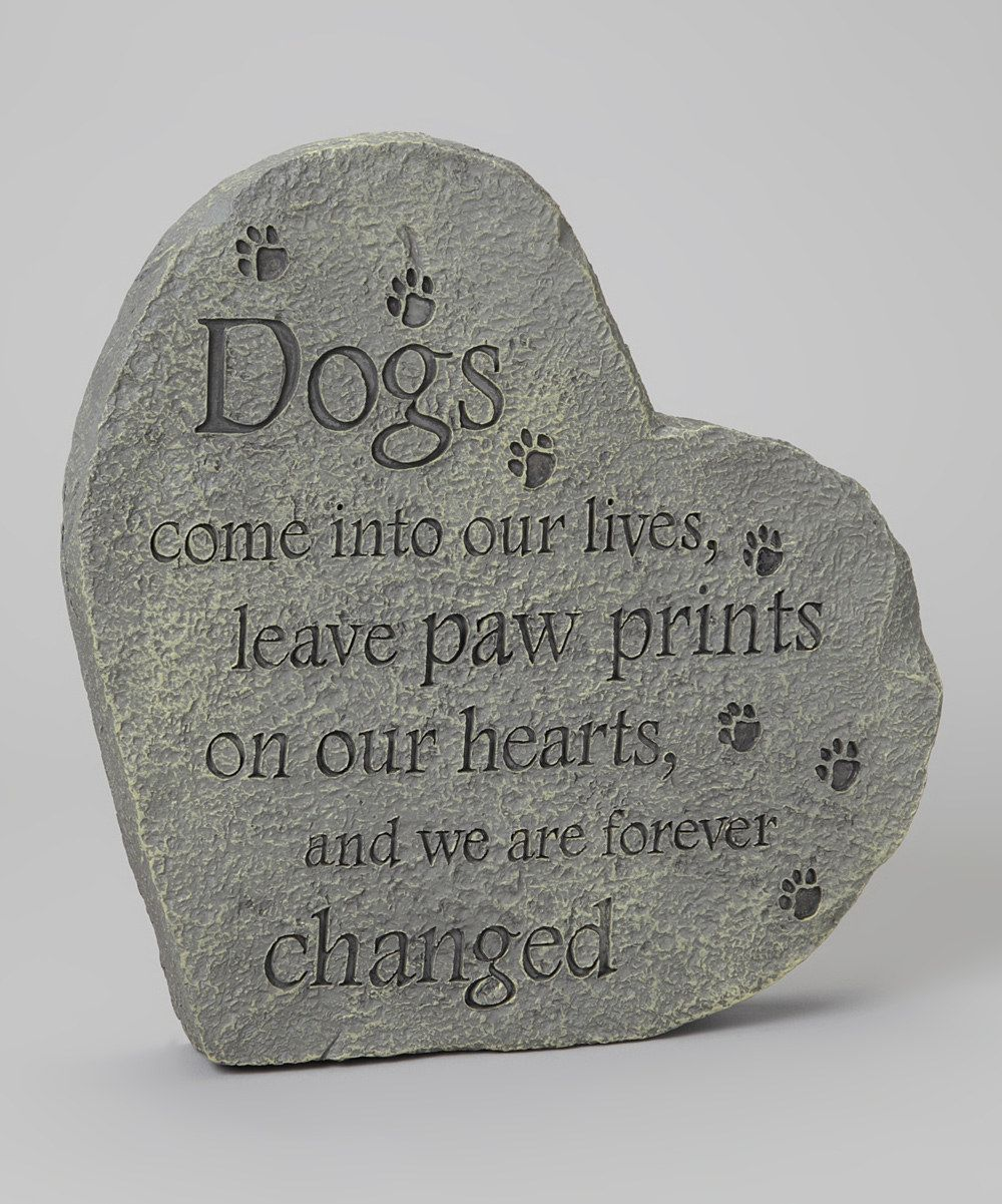 Dog Speak Dogs Come Into Our Lives Plaque Lady Love Pinterest
