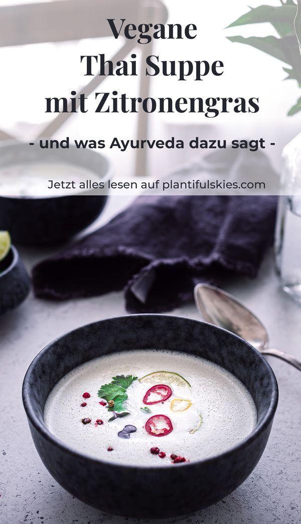 Schnelle Thai-Suppe mit Kokosmilch und Zitronengras   - Happy Mood Food| Vegane Rezepte, die einfach glücklich machen -