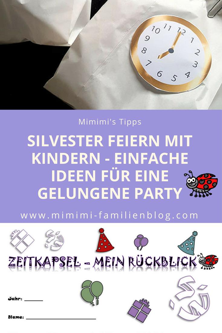 Silvester / Neujahr feiern mit Kindern. Lustige, witzige Ideen zum ...