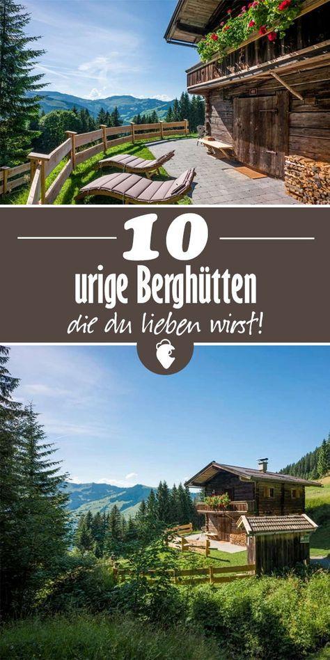 #alpen #urlaub #rustikal #berghütte #almhütte #reisetipps #südtirol #österreich #gemütlich #bayern #holidaytrip