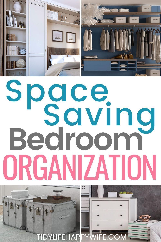 How To Make The Most Of Your Bedroom Storage In 2020 Space Saving Bedroom Organization Bedroom Storage Hacks Bedroom