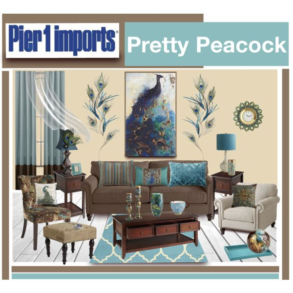 peacock inspired living room.  Pier 1 Imports Pretty Peacock by truthjc on Polyvore Brown and Blue Living