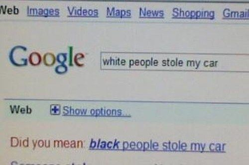 Stereotyping...even Google does it. Ha!