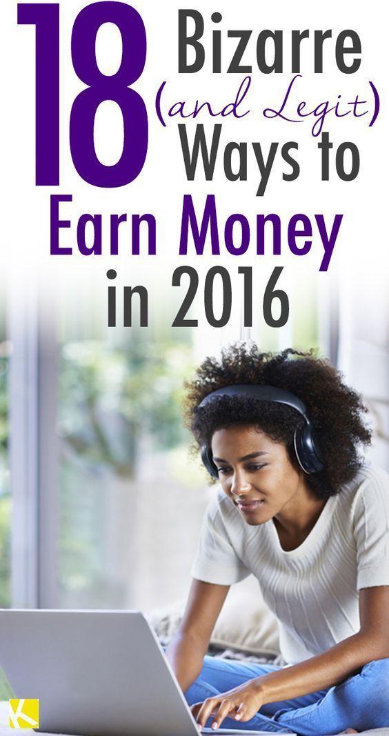 18 Bizarre (and Legit) Ways to Earn Money in 2016
