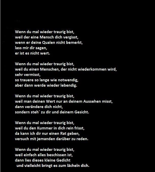 ein Gedicht für alle die traurig sind... #traurig #amEnde ...