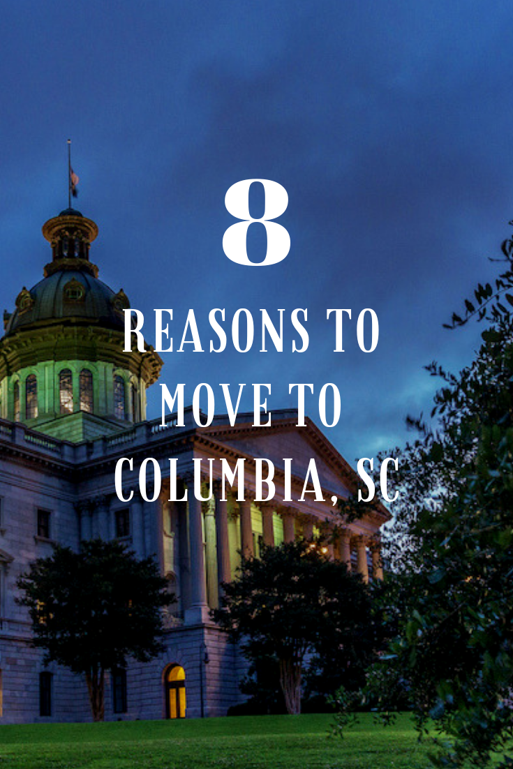 The Capital Of South Carolina And One Of Our 10 Best College Towns Of 2016 Columbia Is Columbia South Carolina Moving To South Carolina Best Places To Retire