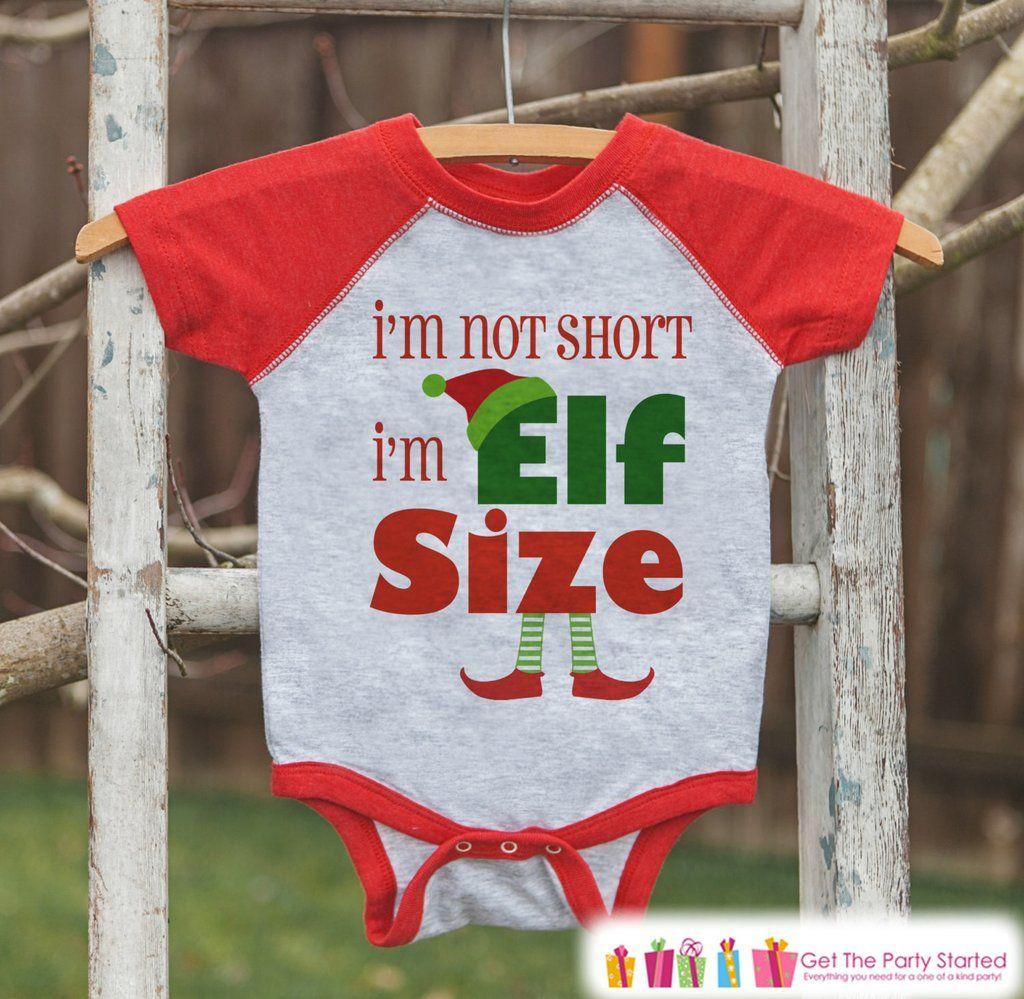 Kids Christmas Outfit - I\'m Elf Size Shirt - Funny Kids Christmas ...