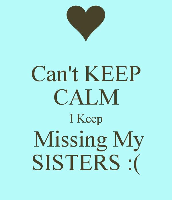 Pin by Rita Mozley on ᔕเsʈҽґs ღ | I miss my sister, Sister