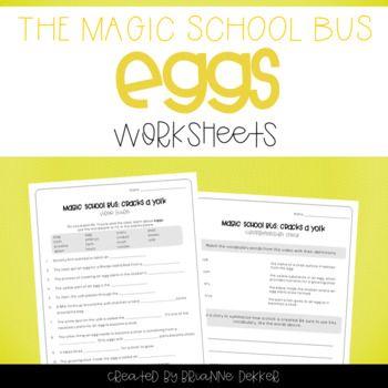 Magic School Bus Cracks A Yolk Eggs Worksheets In 2018 My
