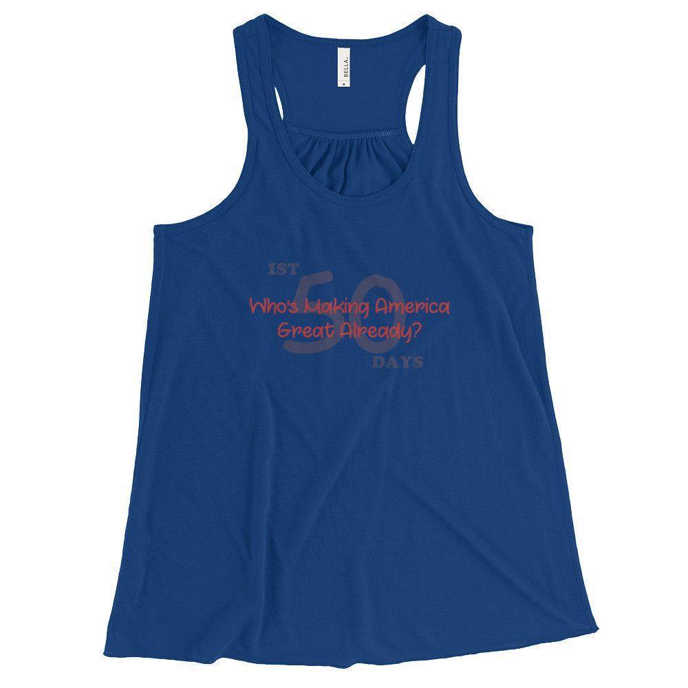 Who's Making America Great Already T Shirt - Flowy Racerback Tank for Women