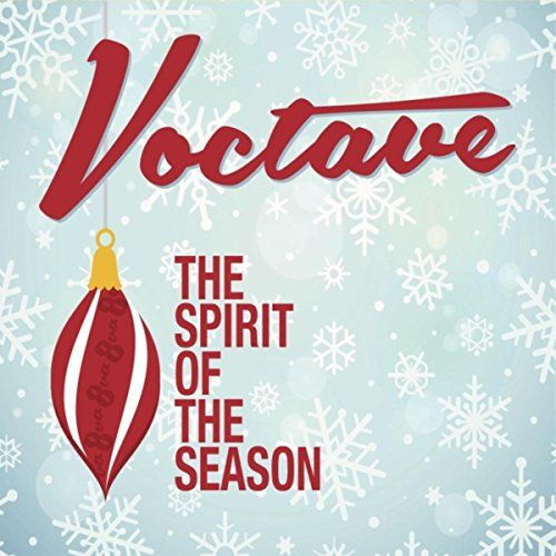 Voctave | The Spirit of the Season Jamey Ray Music & Royal Mouse Music