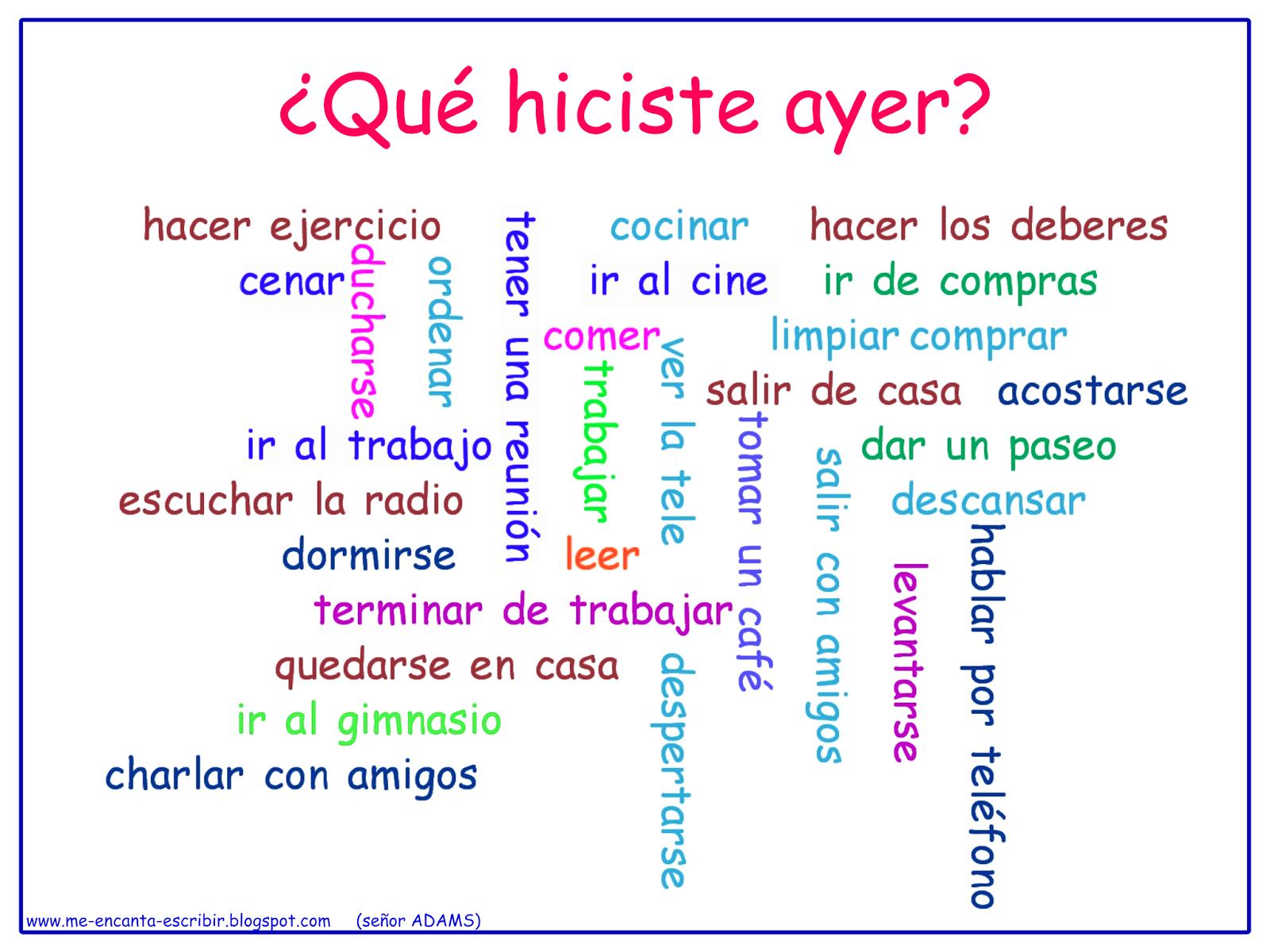 Me Encanta Escribir En Espanol Que Hiciste Ayer Preterito Perfecto Simple