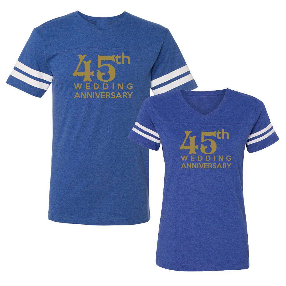 Wedding T Shirt Ideas: We Match!™ 45th Wedding Anniversary Matching Couples