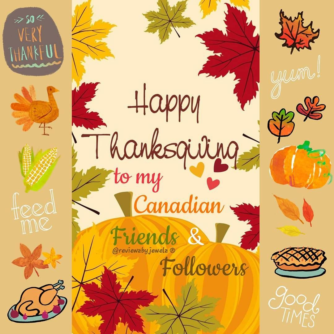 Happy thanksgiving happythanksgiving to my canadian followers