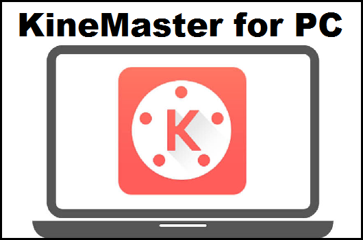 Kinemaster For Pc Windows In 2021 Video Editing Apps Best Video Editing App Pc Online