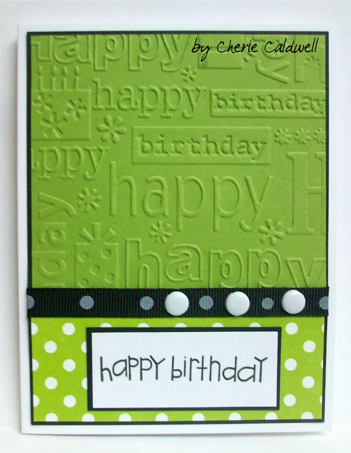 I Have A Friend Who Loves Green And When I Saw This Green Echo Park Polka Dot Paper I Knew I Had To Us Birthday Cards Kids Birthday Cards Card Making
