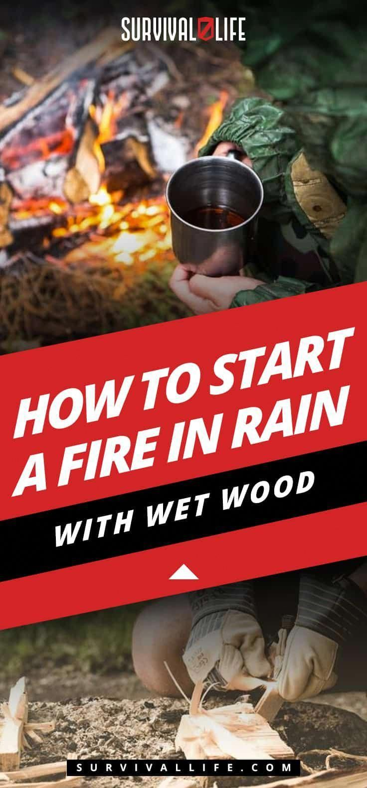 How To Start A Fire In Rain With Wet Wood Posted by