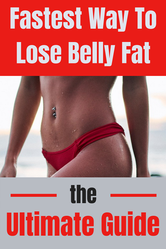 Fastest Way To Lose Belly Fat The Ultimate Guide Why Is Abdominal
