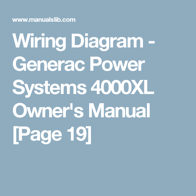 Wiring Diagram - Generac Power Systems 4000XL Owner's Manual ... on