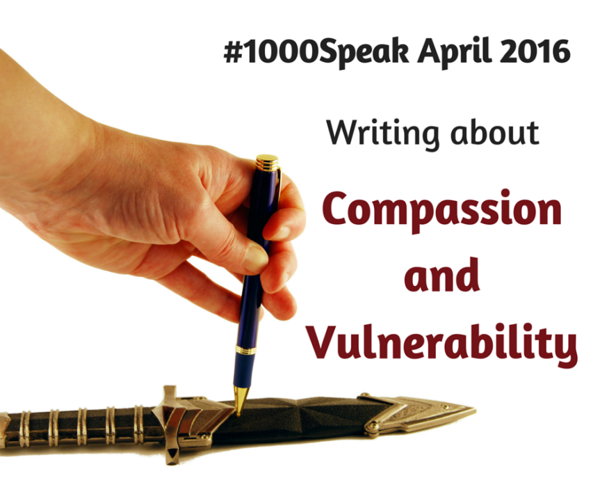 Compassion and Vulnerability #1000Speak Link-upHere!